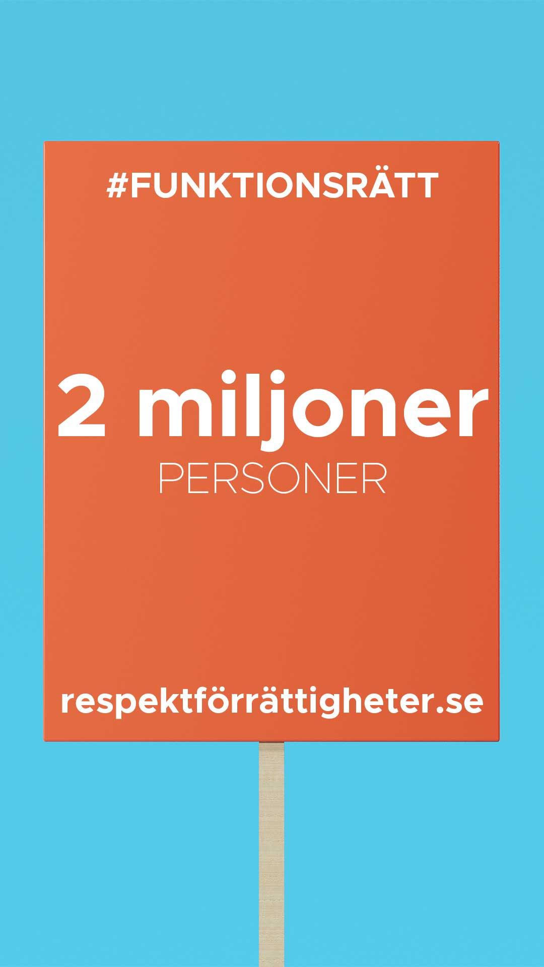 protestplakat med text: funktionsrätt, 2 miljoner personer, repsektförrättigheter.se